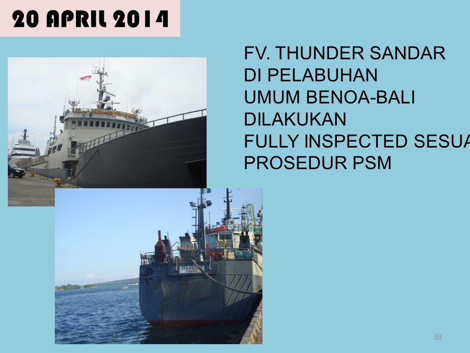20 APRIL 2014 FV. THUNDER SANDAR DI PELABUHAN UMUM BENOA-BALI