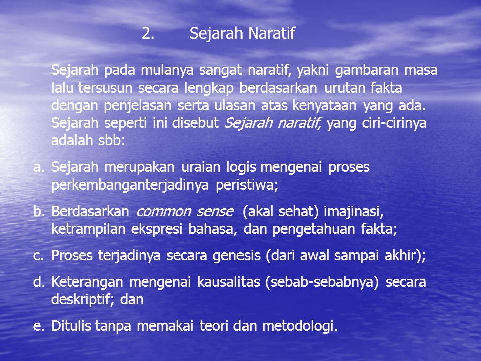 2. Sejarah Naratif