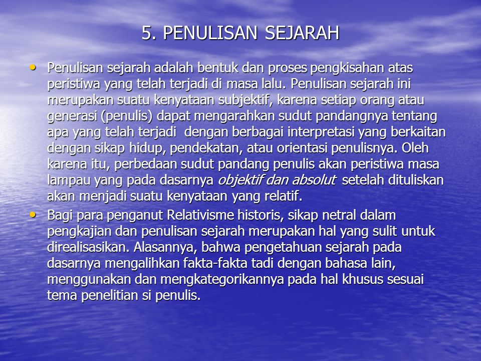 5. PENULISAN SEJARAH