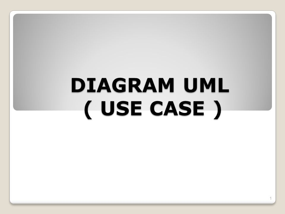 DIAGRAM UML ( USE CASE )