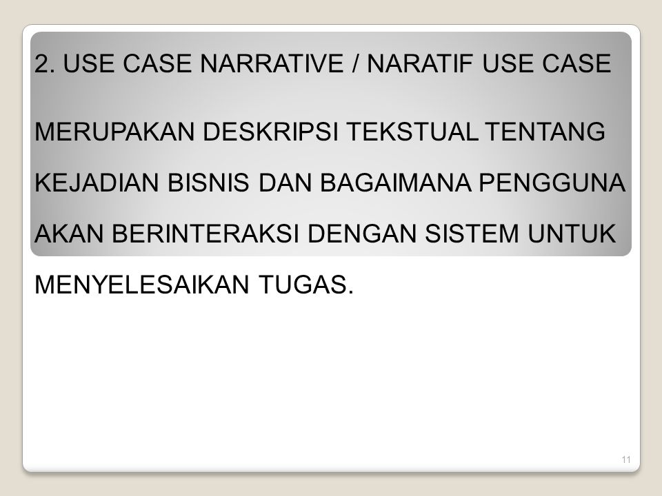 2. USE CASE NARRATIVE / NARATIF USE CASE