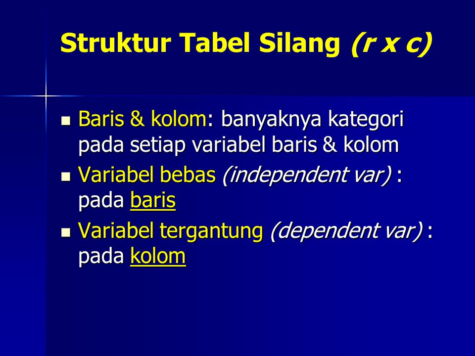 Struktur Tabel Silang (r x c)