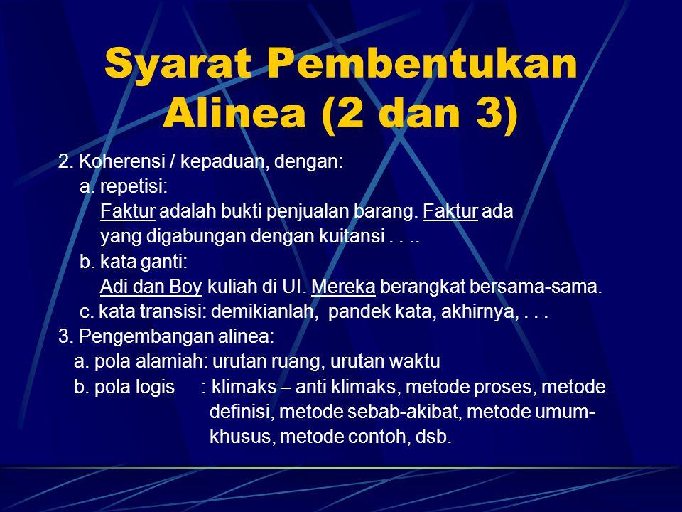 Syarat Pembentukan Alinea (2 dan 3)