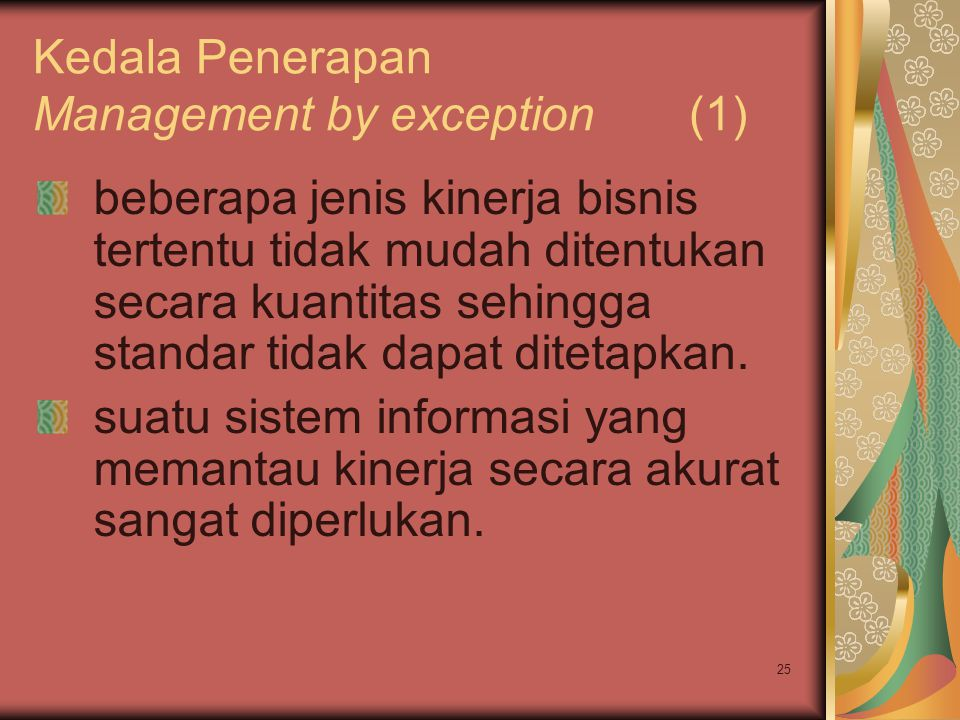 Kedala Penerapan Management by exception (1)