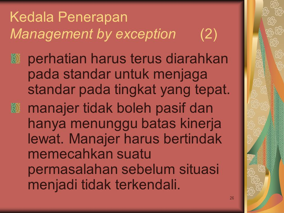 Kedala Penerapan Management by exception (2)