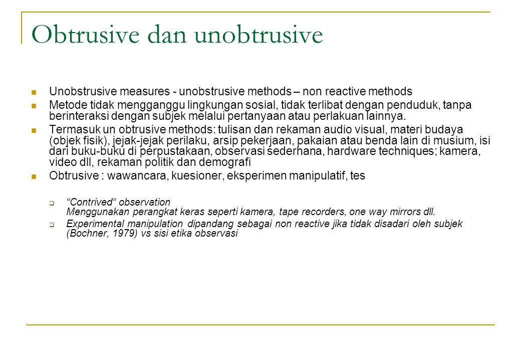 Obtrusive dan unobtrusive