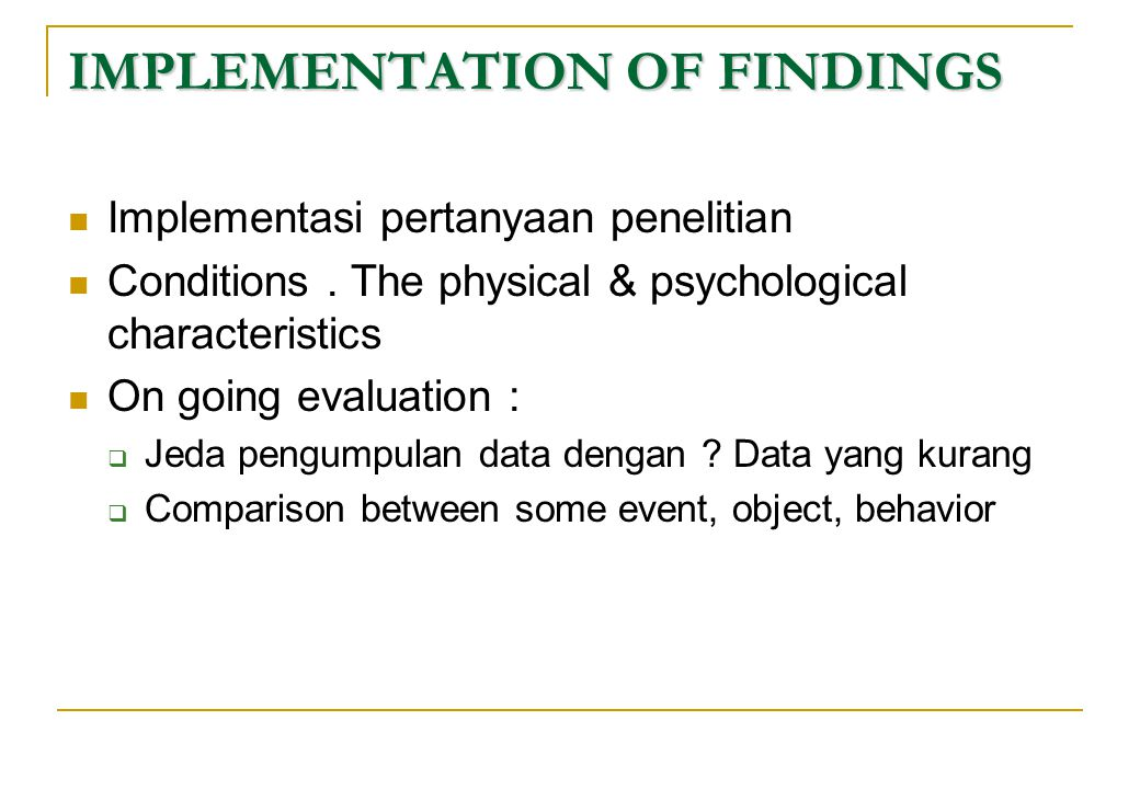 IMPLEMENTATION OF FINDINGS