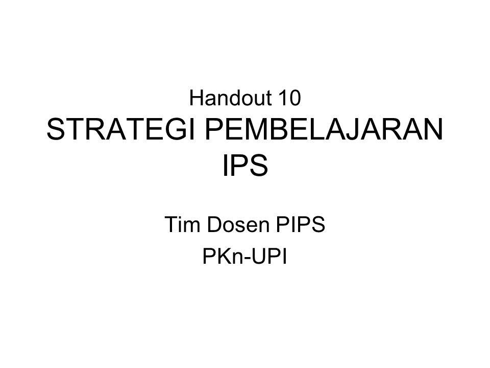Handout 10 STRATEGI PEMBELAJARAN IPS