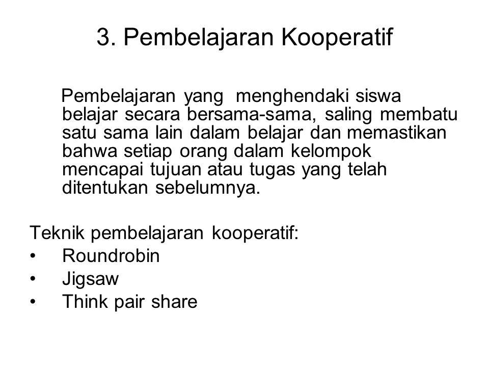 3. Pembelajaran Kooperatif