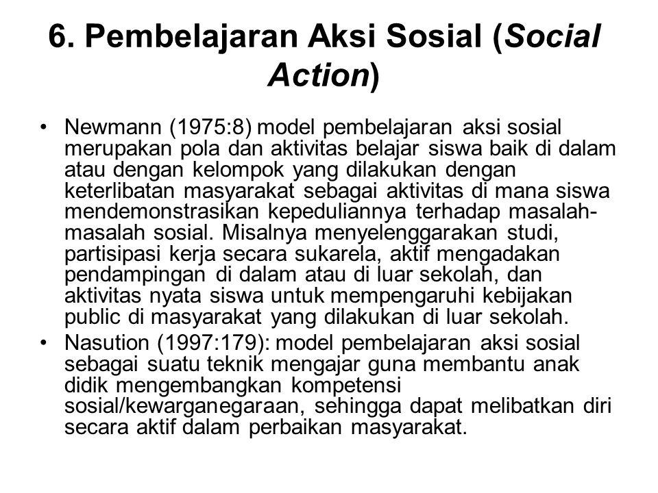 6. Pembelajaran Aksi Sosial (Social Action)