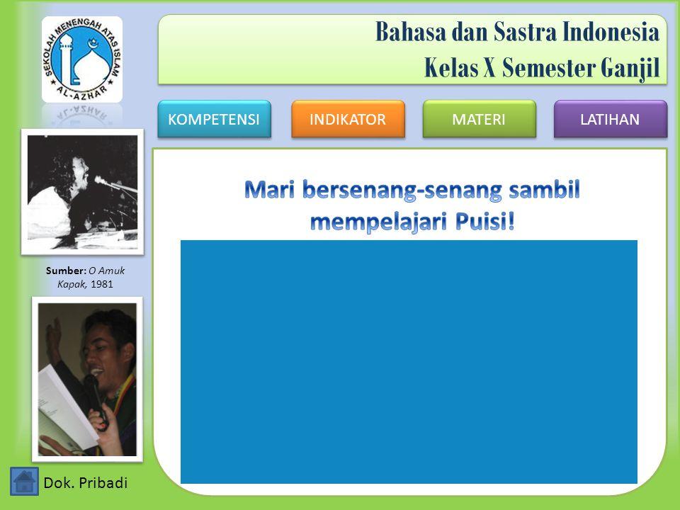 Bahasa dan Sastra Indonesia Kelas X Semester Ganjil
