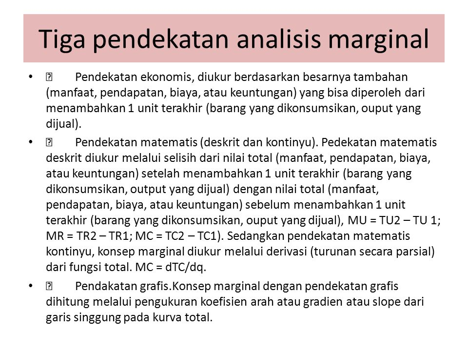 Tiga pendekatan analisis marginal