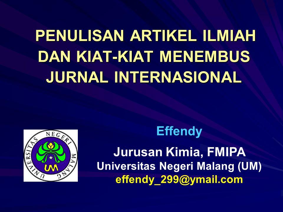 PENULISAN ARTIKEL ILMIAH DAN KIAT-KIAT MENEMBUS JURNAL INTERNASIONAL