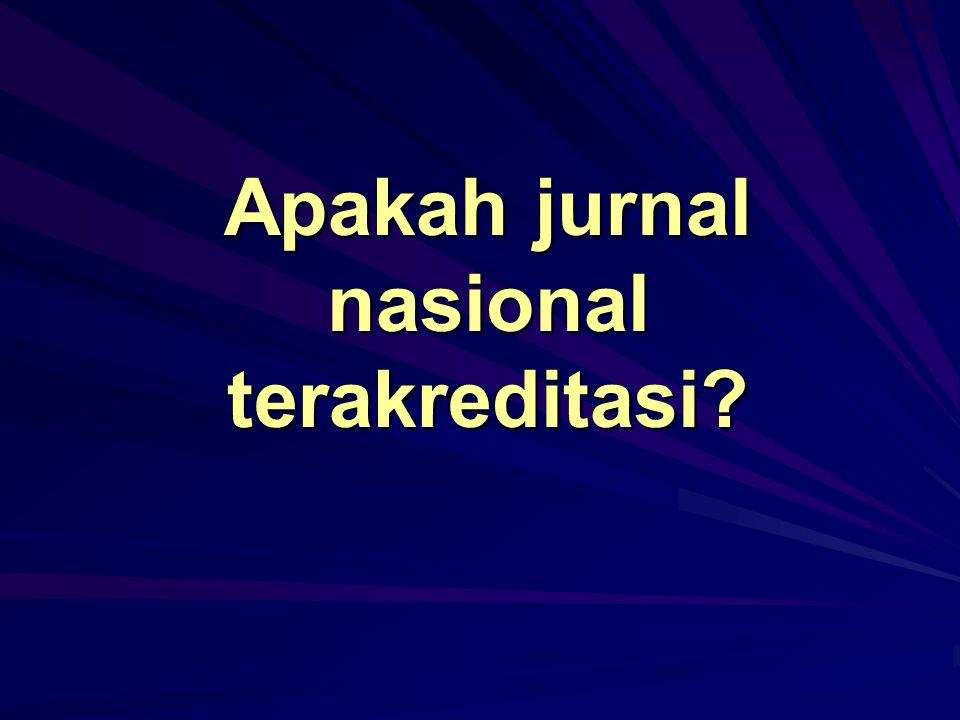Apakah jurnal nasional terakreditasi