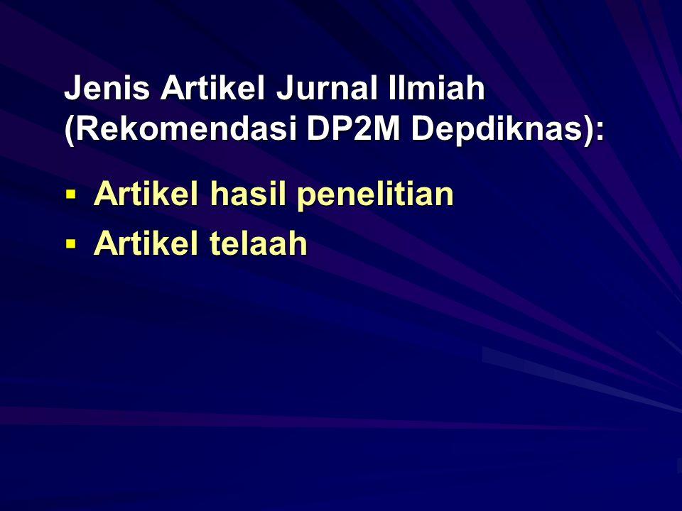 Jenis Artikel Jurnal Ilmiah (Rekomendasi DP2M Depdiknas):