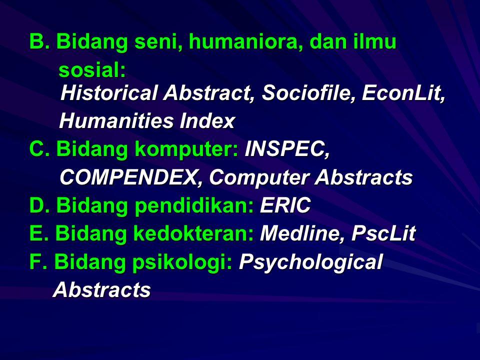 B. Bidang seni, humaniora, dan ilmu