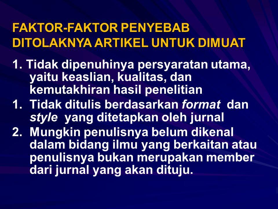 FAKTOR-FAKTOR PENYEBAB DITOLAKNYA ARTIKEL UNTUK DIMUAT