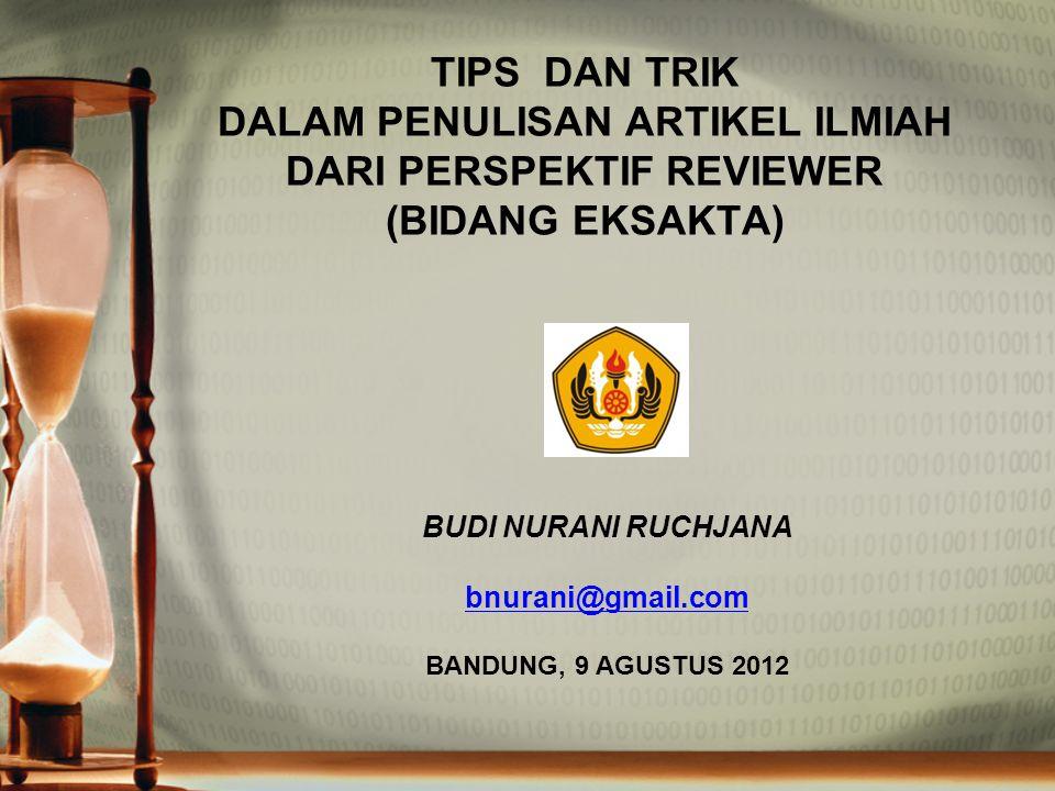 BUDI NURANI RUCHJANA bnurani@gmail.com BANDUNG, 9 AGUSTUS 2012