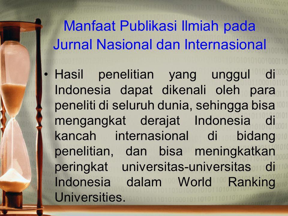 Manfaat Publikasi Ilmiah pada Jurnal Nasional dan Internasional