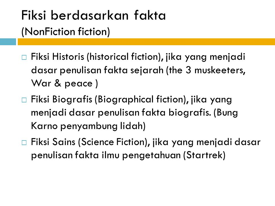 Fiksi berdasarkan fakta (NonFiction fiction)