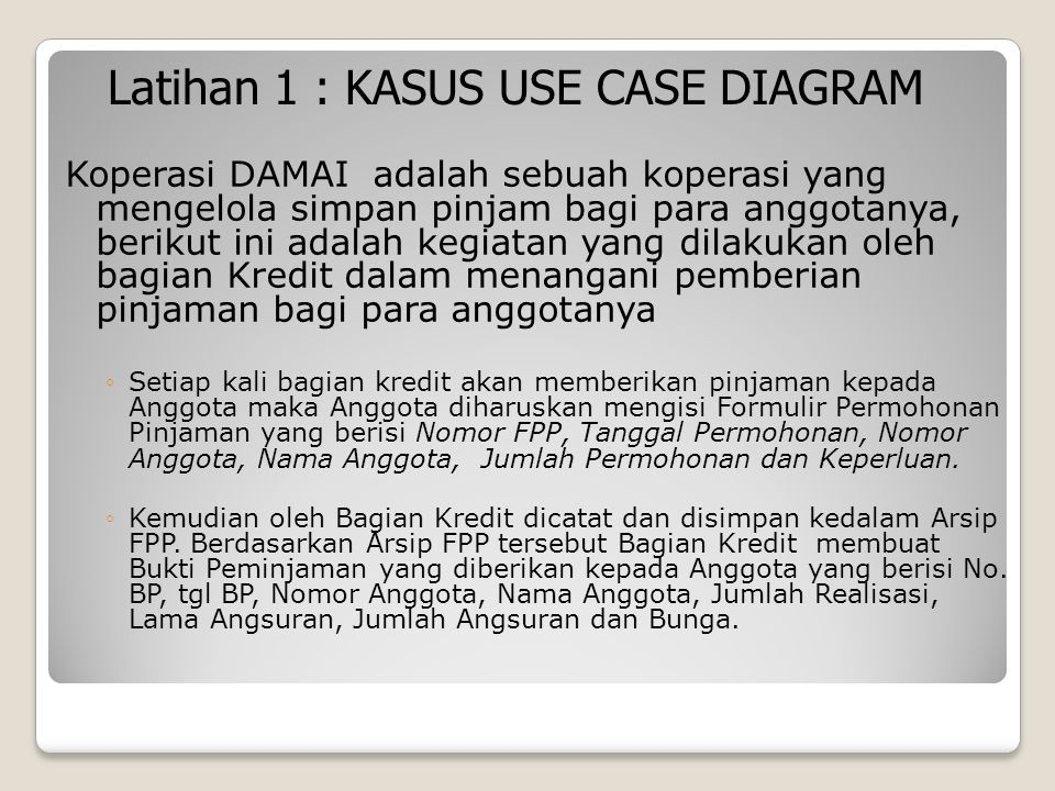 Latihan 1 : KASUS USE CASE DIAGRAM