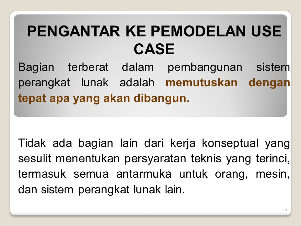 PENGANTAR KE PEMODELAN USE CASE