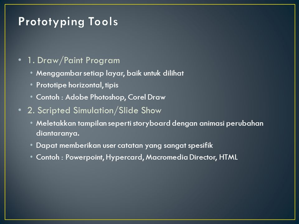 Prototyping Tools 1. Draw/Paint Program