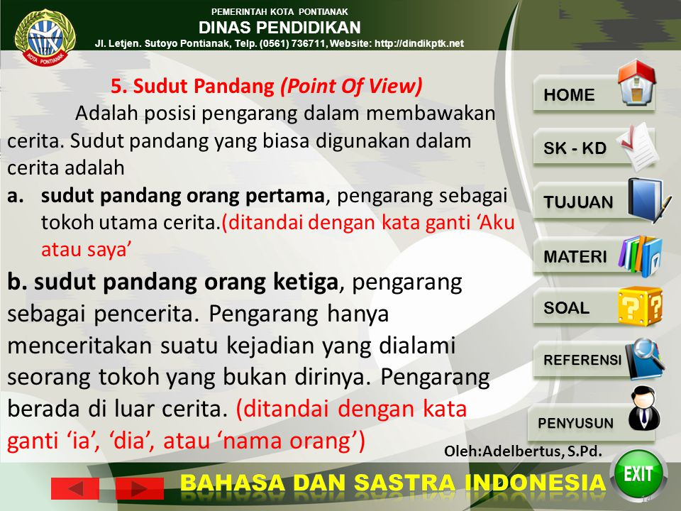 5. Sudut Pandang (Point Of View)