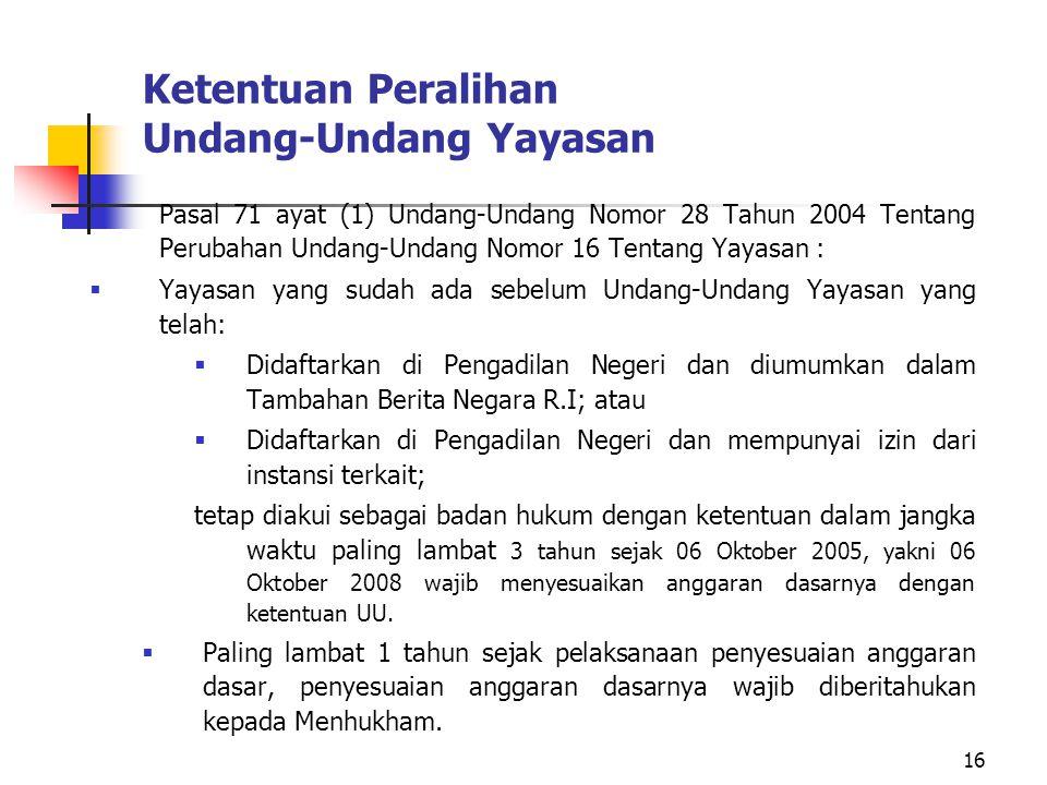 Ketentuan Peralihan Undang-Undang Yayasan