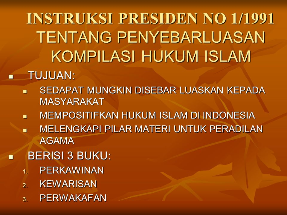 INSTRUKSI PRESIDEN NO 1/1991 TENTANG PENYEBARLUASAN KOMPILASI HUKUM ISLAM