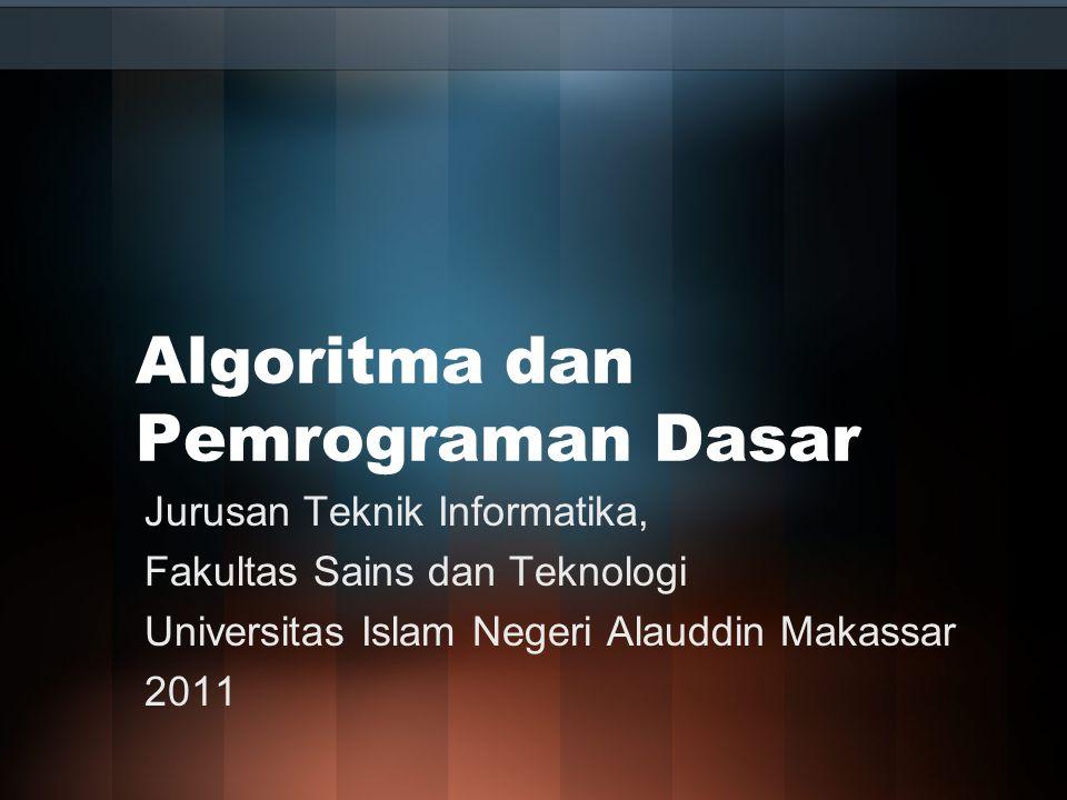 Algoritma dan Pemrograman Dasar
