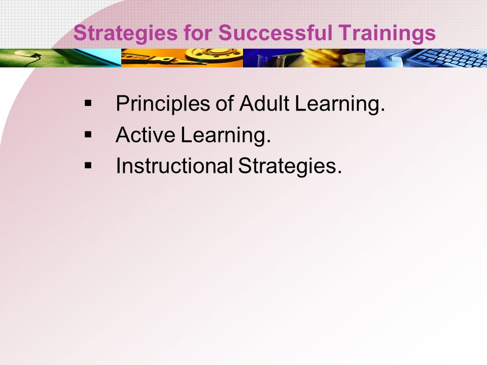 Strategies for Successful Trainings