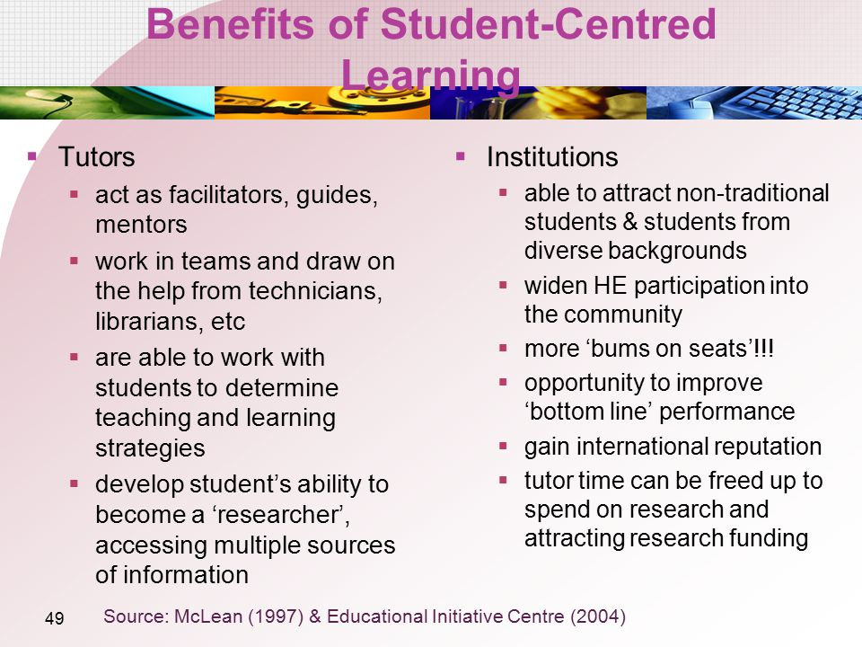Benefits of Student-Centred Learning