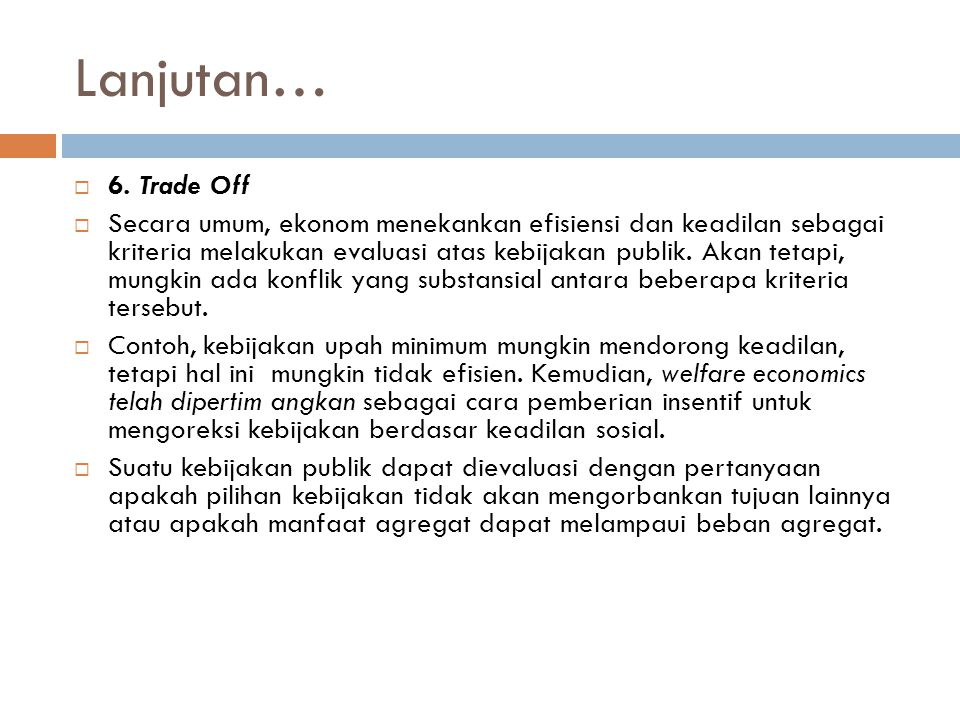 Lanjutan… 6. Trade Off.