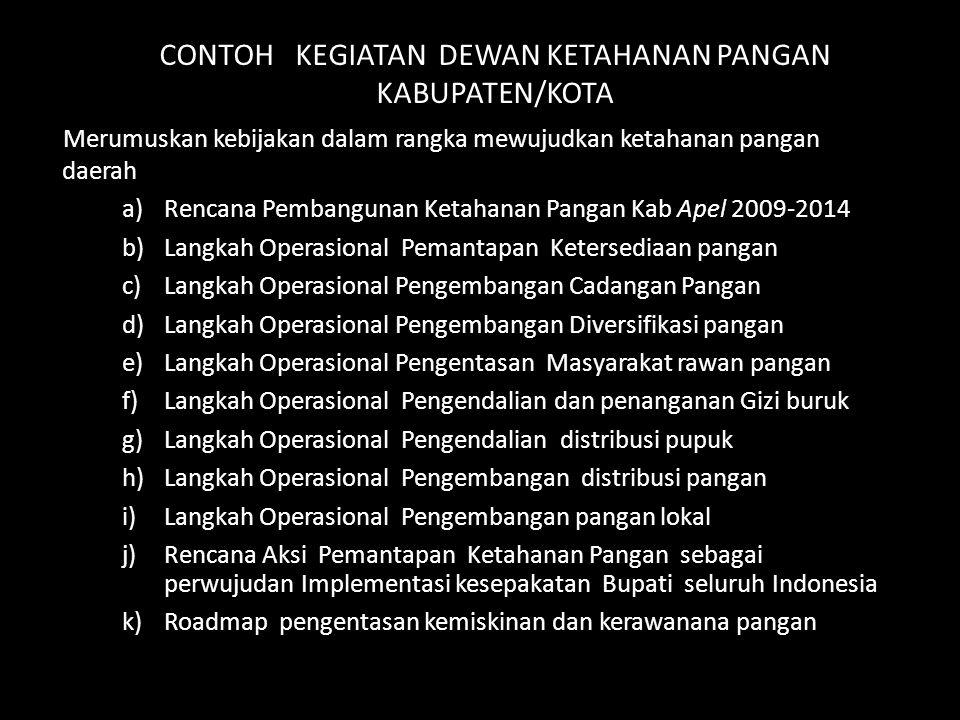 CONTOH KEGIATAN DEWAN KETAHANAN PANGAN KABUPATEN/KOTA