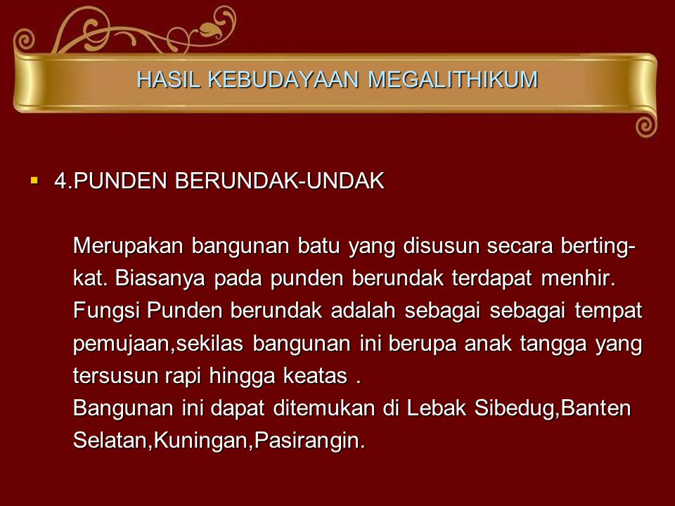 HASIL KEBUDAYAAN MEGALITHIKUM