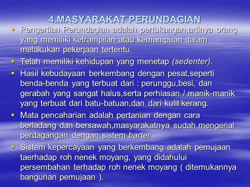 4.MASYARAKAT PERUNDAGIAN