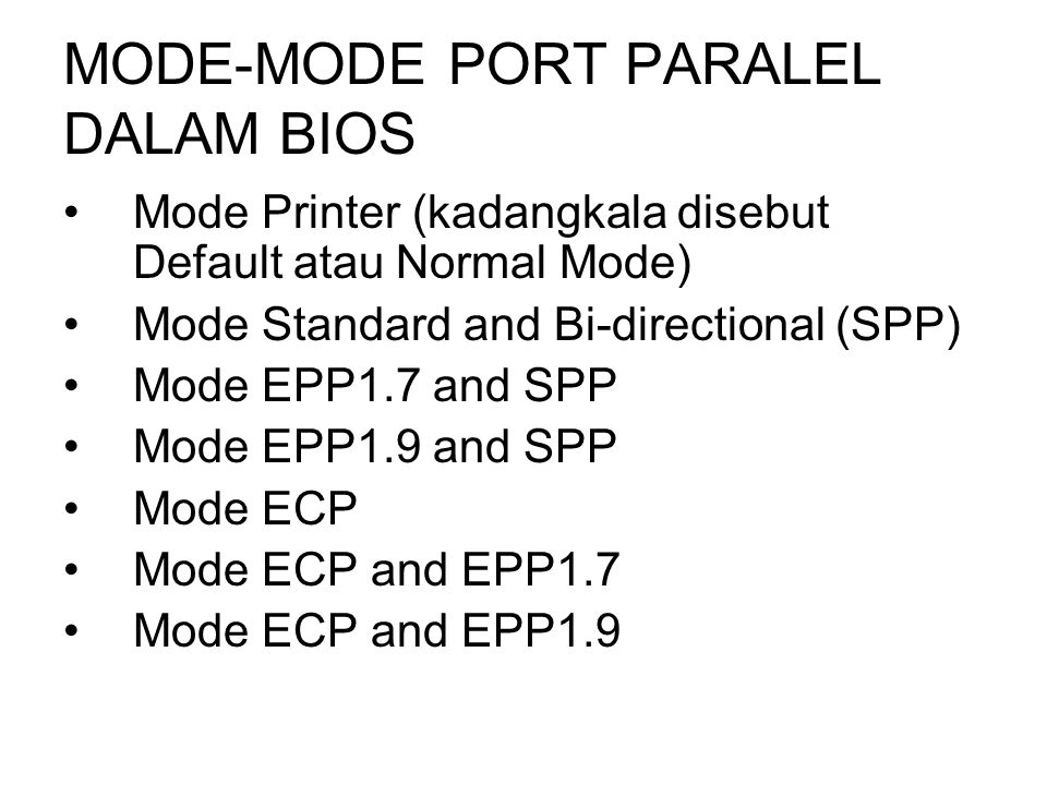 MODE-MODE PORT PARALEL DALAM BIOS