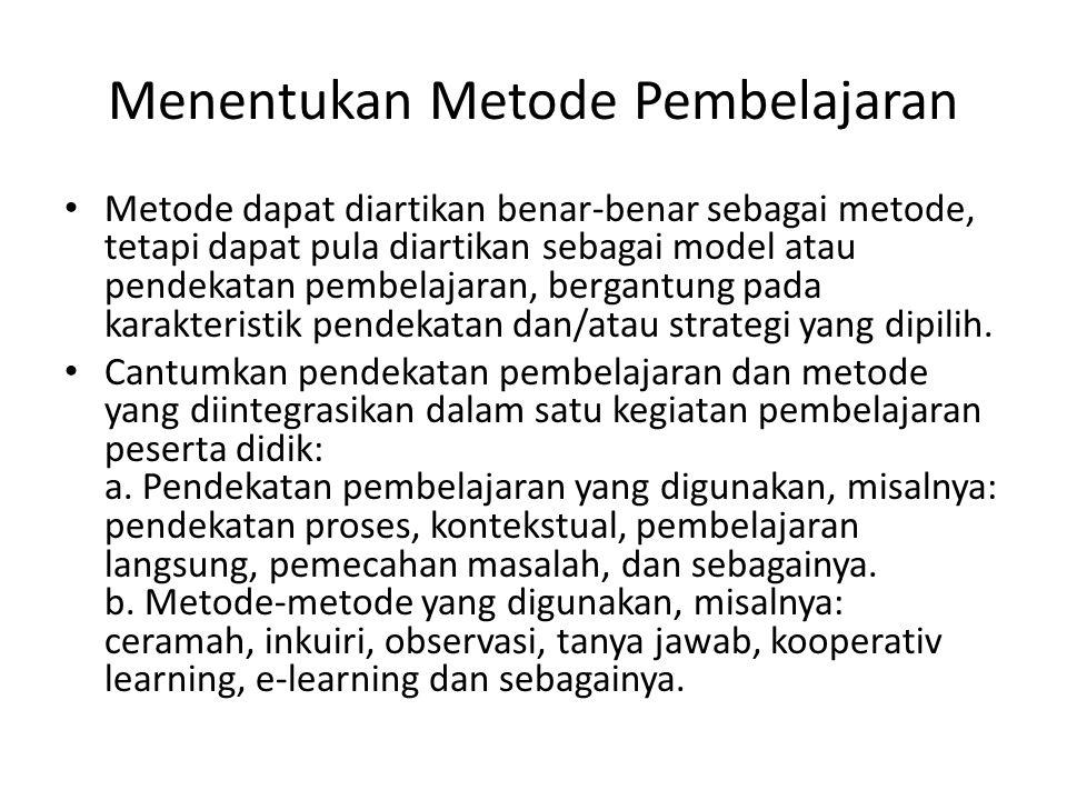 Menentukan Metode Pembelajaran