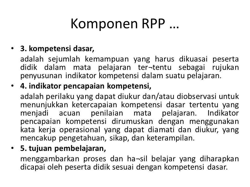 Komponen RPP … 3. kompetensi dasar,