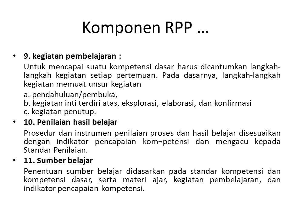 Komponen RPP … 9. kegiatan pembelajaran :