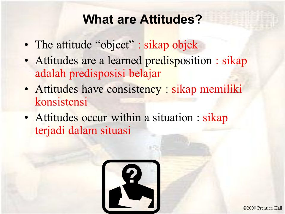 What are Attitudes The attitude object : sikap objek
