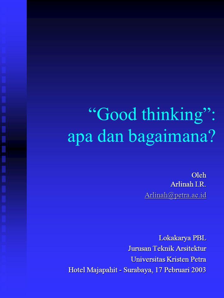 Good thinking : apa dan bagaimana