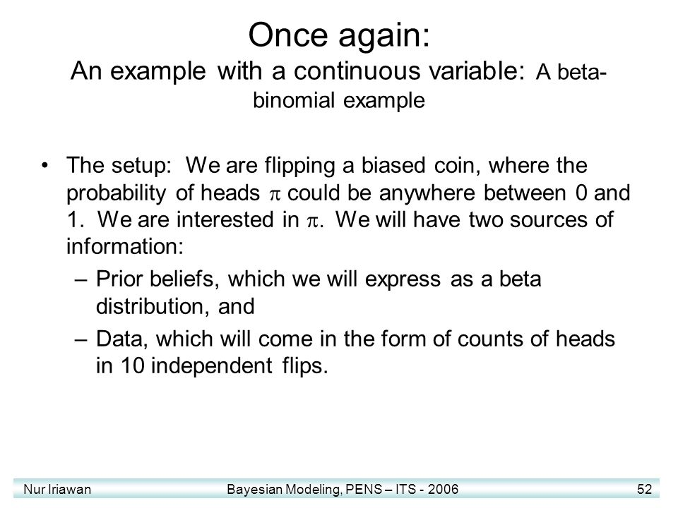 Once again: An example with a continuous variable: A beta-binomial example