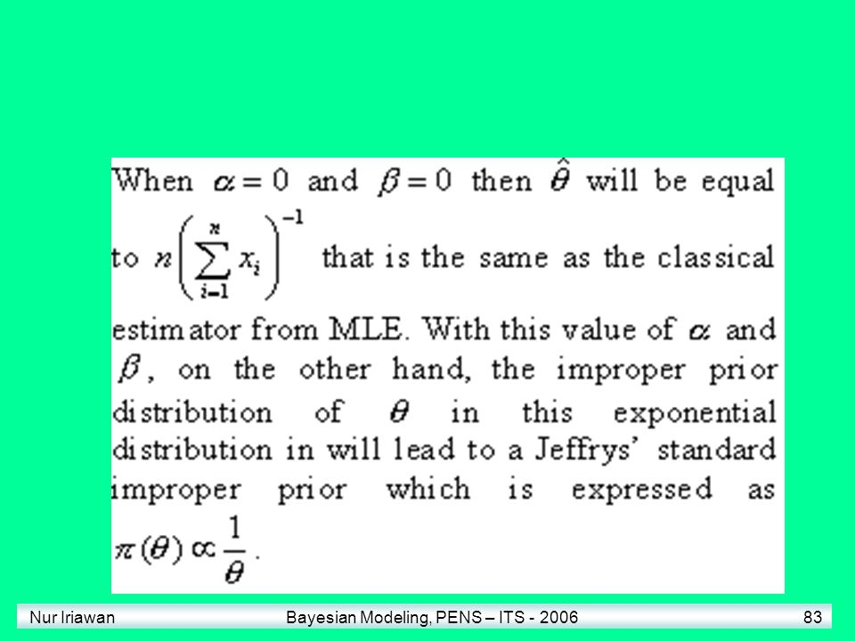 Nur Iriawan Bayesian Modeling, PENS – ITS - 2006 83