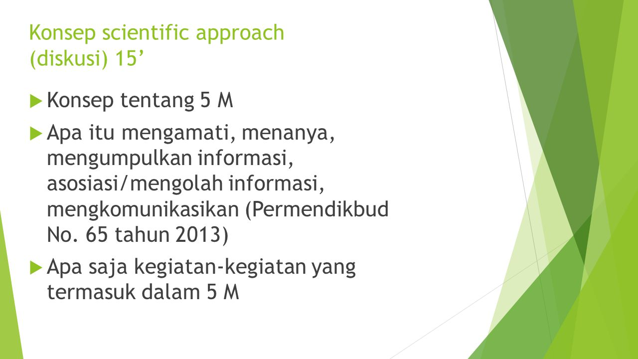Konsep scientific approach (diskusi) 15'