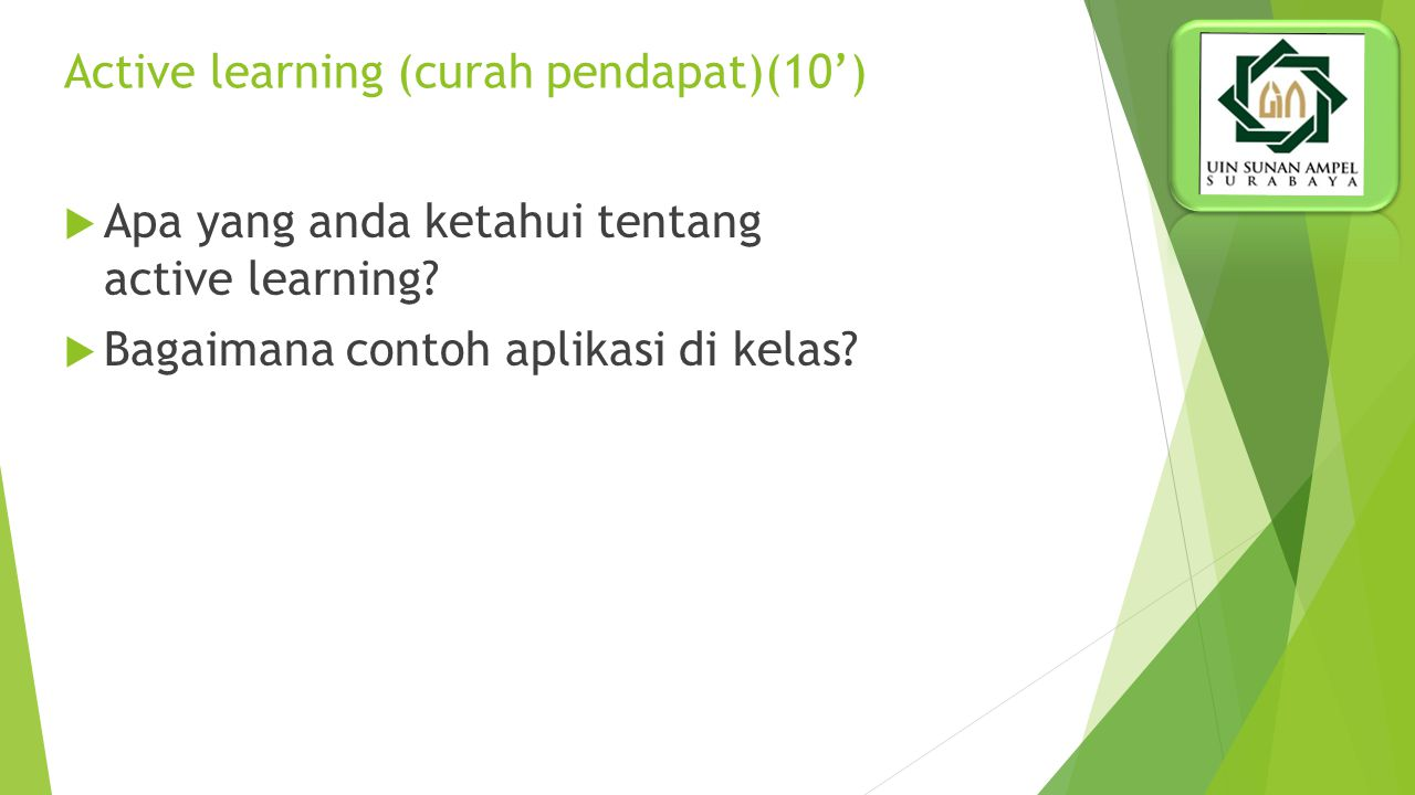 Active learning (curah pendapat)(10')