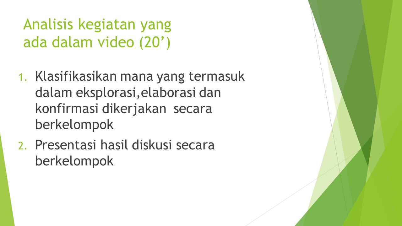 Analisis kegiatan yang ada dalam video (20')