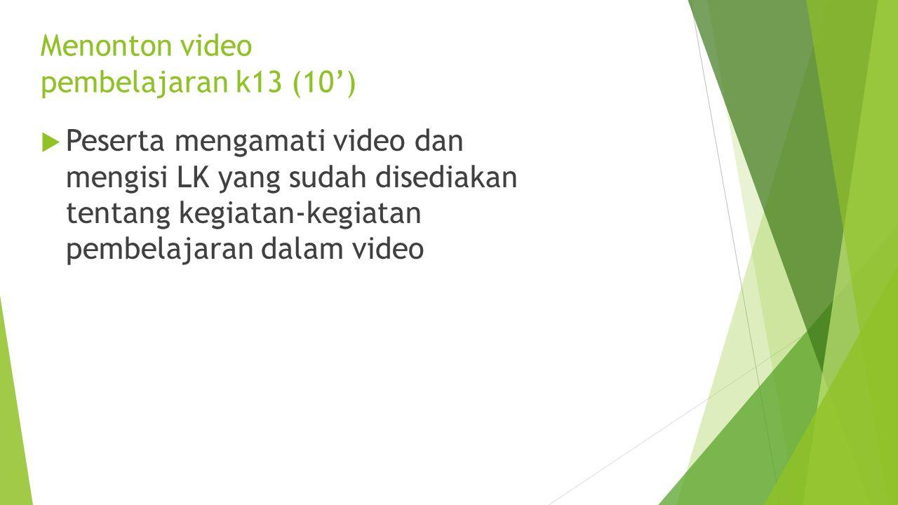 Menonton video pembelajaran k13 (10')