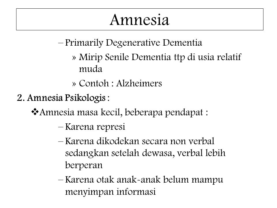 Amnesia Primarily Degenerative Dementia